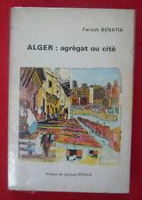 Alger : agrégat ou cité
