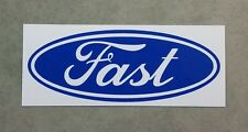 Ford Badge Parody - Fast - Funny sticker for toolbox, car or mancave