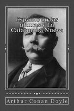 Espanto en Las Alturas y la Catatumba Nueva by Arthur Conan Doyle (2016,...