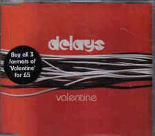 Delays-Valentine cd maxi single 2 tracks