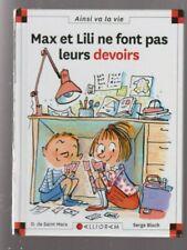 MAX ET LILI N°62 Max et Lili ne font pas leur devoirs SAINT MARS BLOCH livre