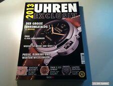 Uhren Exclusiv 2013 Der große Uhrenkatalog mit über 4.444 Abbildungen, NEUW.