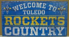 """TOLEDO ROCKETS WELCOME TO ROCKETS COUNTRY WOOD SIGN 13""""X24'' NEW WINCRAFT"""