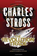 CHARLES STROSS __ THE REVOLUTION TRADE  ___ BRAND NEW  ___ UK FREEPOST