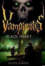 Black Heart - Vampirates #4 by Justin Somper SC new