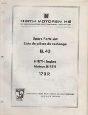 HIRTH EL 43 SNOWMOBILE & VEHICLE ENGINE MODEL 170 R SPARE PARTS MANUAL (648)