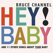 Bruce Channel - Hey Baby CD