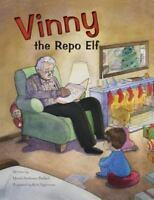 Vinny the Repo Elf, Paperback by Ballard, Muriel Anderson; Sigberman, Rich, B...