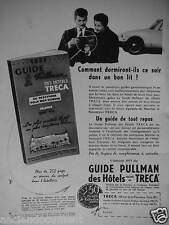 PUBLICITÉ 1957 TRÉCA GUIDE DES HOTELS ÉQUIPÉS EN MATELAS TRECA - ADVERTISING
