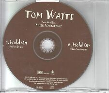 Tom Waits PROMO CD hold on/2 versioni