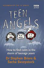 Teen Angels, Sacha Baveystock, Dr Stephen Briers, Very Good Book