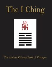 I Ching: The Ancient Chinese Book of Changes: by Amber Books