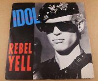 "Billy Idol : Rebel Yell : Vintage 7"" Vinyl Single from 1985"