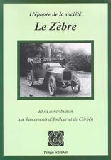 Le Zebre livre book Buch contribution Citroen Amilcar voiture automobile auto