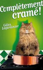 Complètement cramé von Gilles Legardinier (2014, Taschenbuch)