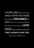 Whitney Houston - I Will Always Love You - Black Song Lyric Art Poster - A4