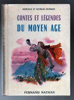 Contes et Légendes du Moyen Age. Nathan 1975. Illustrations de Beuville