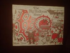 BBC Television for Schools.Music Time.The Big Balloon Show.Summer 1982.
