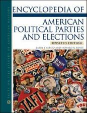 Encyclopedia of American Political Parties and Elections (Facts on File Library