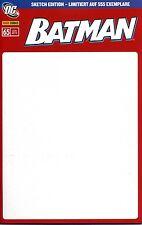Batman # 65 (alemán) Blank sketch distribuidores-Variant-cover Erlangen lim. 555 ex.