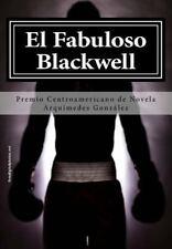 El Fabuloso Blackwell: Premio de Novela Corta (Paperback or Softback)