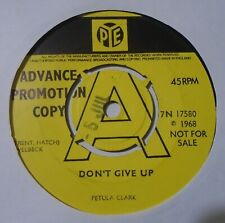 "Petula Clark,Don't Give Up.Rare 1968 7"" Vinyl PROMO 45..7N 17580.VG+."
