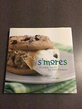 1st Edition S'Mores Gourmet Treats for Every Occasion Lisa Adams Color Hardcover