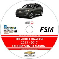 Chevrolet Traverse 2013 2014 2015 2016 2017 Service Repair Manual on CD