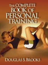 THE COMPLETE BOOK OF PERSONAL TRAINING DOUGLAS BROOKS (HARDCOVER) EXCELLENT!