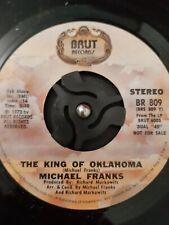 "Michael Franks – The King Of Oklahoma Vinyl 7"" US Import Promo BR 809 1973"