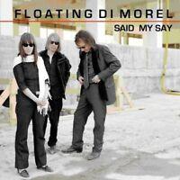 FLOATING DI MOREL - SAID MY SAY   VINYL LP NEW!