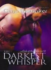Lords of the underworld: The darkest whisper By Showalter Gena