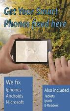 """Get Your Smart Phones Fixed Here Business Display Sign, 18""""w x 24""""h, Full Color"""