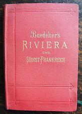 BAEDEKER, DIE RIVIERA DAS SÜDÖSTLICHE FRANKREICH KORSICA DIE KURORTE.....1900