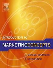 Introduction to Marketing Concepts, Drummond, Graeme, Used; Good Book