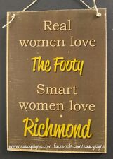 Real Women Richmond Aussie Rules Sign - Bar Rustic Shed Kitchen Office BBQ Chic