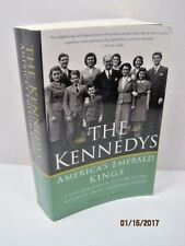The Kennedys: America's Emerald Kings by Thomas Miller