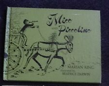 Mico and Piccolino by Marian King & Beatrice Darwin Hardcover Book 1972