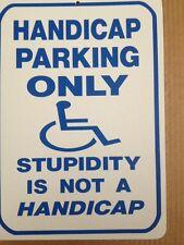 Handicap Parking Not StupidiFunny Sign Gift Pvc Street Sign bar man cave 8.5 x12