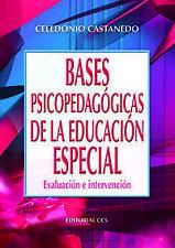 BASES PSICOPEDAGOGICAS DE LA EDUCACION ESPECIAL. ENVÍO URGENTE (ESPAÑA)