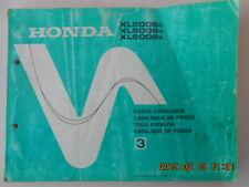 honda  xl500  xl 500   parts catalogue  catalogue de pièces  teil katalog ..