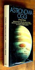FRANCO POTENZA: Astronomia oggi  p. e. 1976  Longanesi