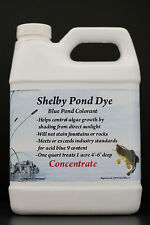 5 qts of 32oz.Shelby Pond Dye Concentrated - Treats 5 acres 4'-6' Great Deal !