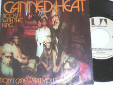 """7"""" - CANNED HEAT rockin with the King & I don 't Care What you tell me # 3272"""