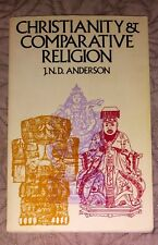 Christianity and Comparative Religion by J. N. D. Anderson (1971, Paperback)