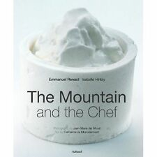 Mountain and the Chef by Catherine De Montalembert, Isabelle Hintzy, Emmanuel...