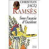 Christian Jacq - Ramsès, tome 5 : Sous l'acacia d'Occident - 1999 - Broché