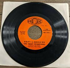 Gospel Soul 45 Swan Silvertones It's A Miracle / Christ The Solid Rock HOB 1340