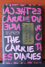The Carrie Diaries by Candace Bushnell 2010 HCDC-  First Edition