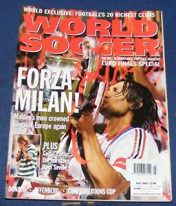 WORLD SOCCER MAGAZINE JULY 2003 - FORZA MILAN!/EURO FINALS SPECIAL